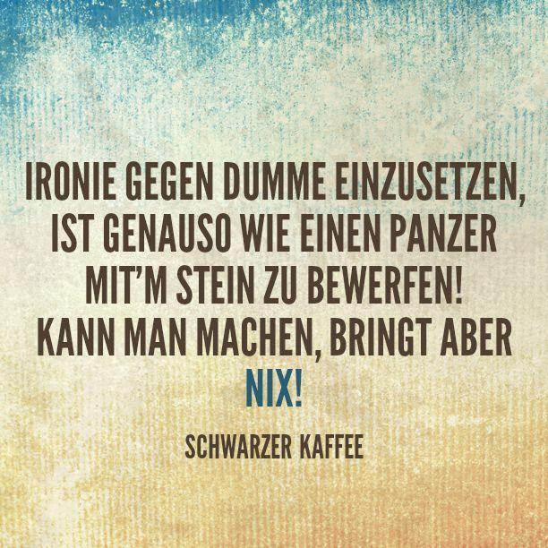 Ahnliches Foto Ironie Weisheiten Schwarzer Kaffee