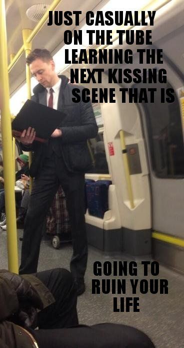 """""""Just on the tube, learning the next kissing scene that'll ruin your life"""" hahahaha...XD....haha...X("""