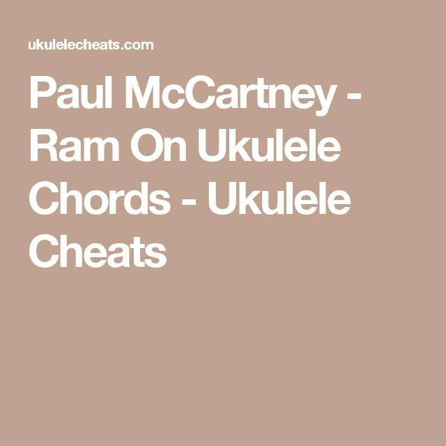Paul Mccartney Ram On Ukulele Chords Ukulele Cheats Songs