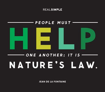 People Must Help One Another It Is Natures Law Jean De La