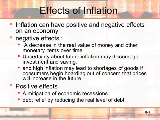8-7Effects of Inflation Inflation can have positive and ...