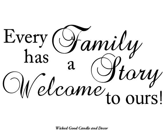 Vinyl Decal - Every family has a story. Welcome to ours | Wall wood ...
