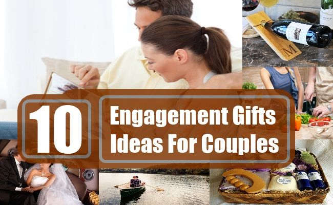 Top 10 Engagement Gifts Ideas For Couples Engagement