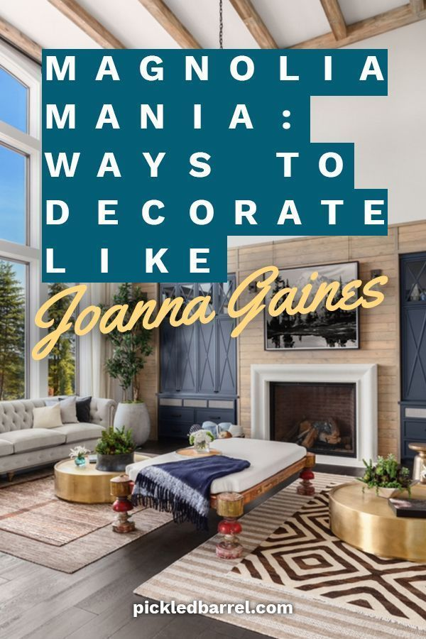 Decorating Ideas For All Joanna Gaines Wannabes Are You
