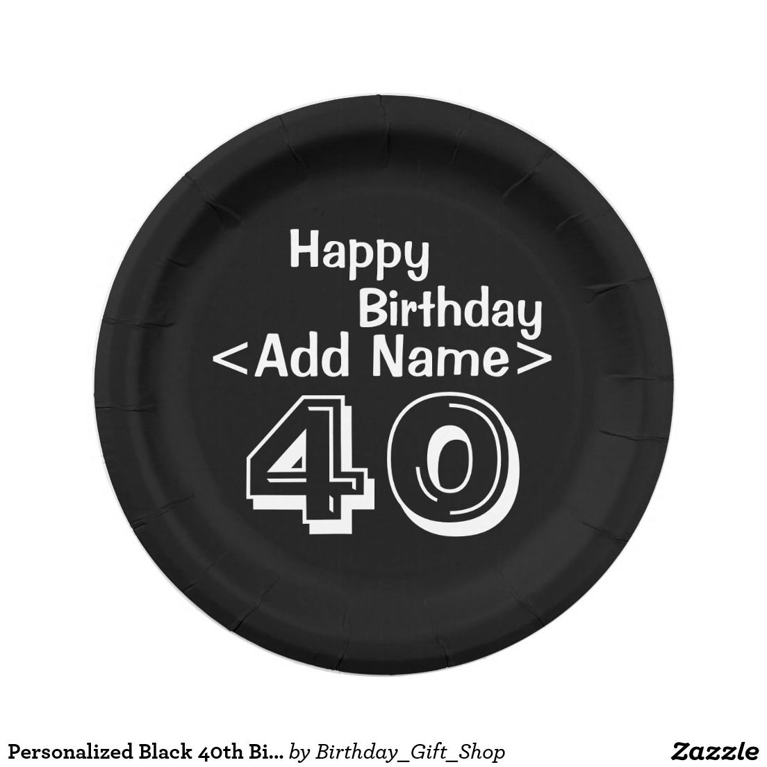 Personalized Black 40th Birthday Paper Plates  sc 1 st  Pinterest & Personalized Black 40th Birthday Paper Plates | Custom Party PAPER ...