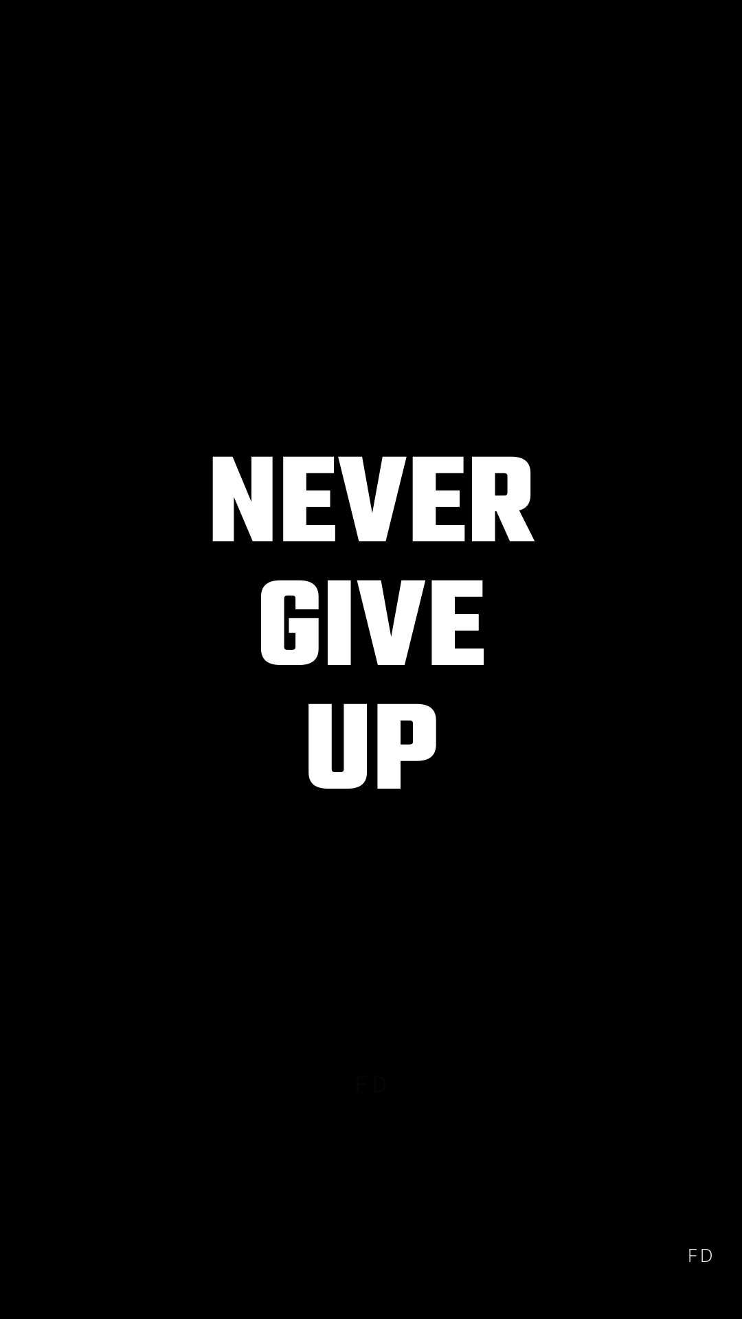 Best Black Background Quotes & Wallpaper - NEVER GIVE UP