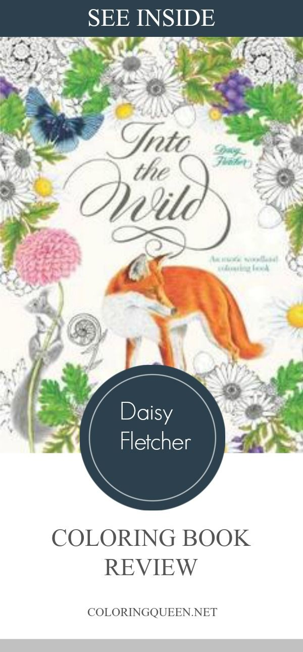See my Into the WIld Coloring Book Review illustrated by Daisy Fletcher who  previously published the coloring book, Birdtopia