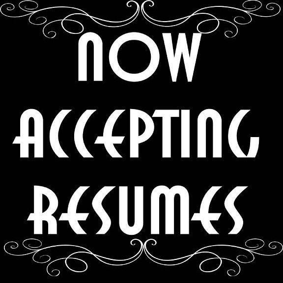 Resumes will only be accepted on Saturdays 12pm-5pm! See you soon - see resumes