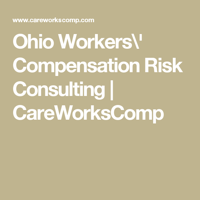 Ohio Workers\' Compensation Risk Consulting | CareWorksComp