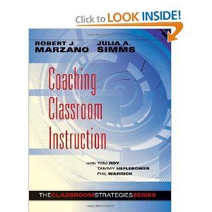 Coaching Classroom Instruction (Classroom Strategies) : Robert J. Marzano, Julia Simms | Effective Teaching;   Motivation in Education;   Classroom Environment;   Education -- Study and Teaching | 371.102 Mar