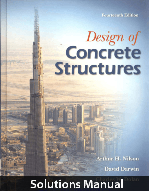 Design Of Concrete Structures 14th Edition Solutions Manual By Nilson Design Of Concrete Structures Concrete Structure Seismic Design