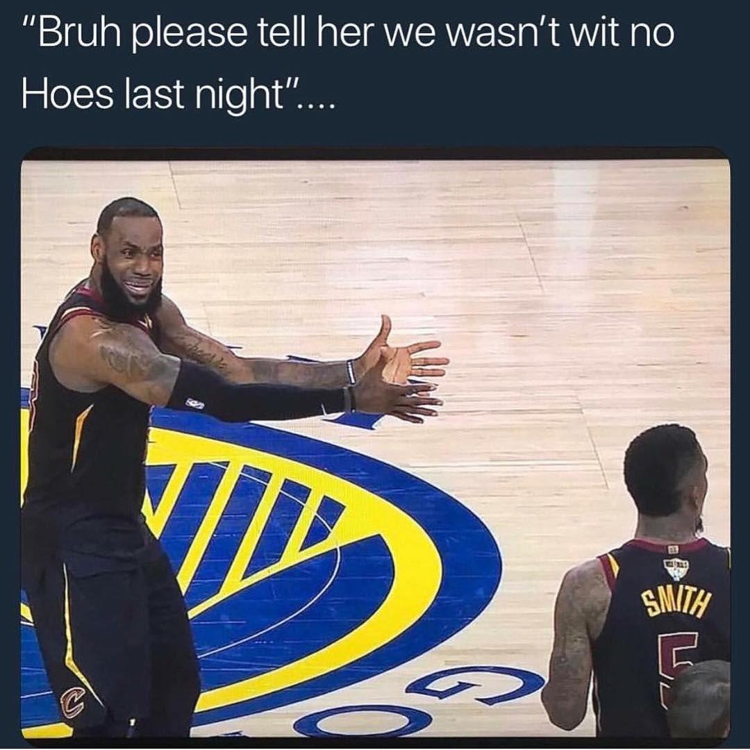 Nba Playoff 2018 Lebron James To Jr Smith Funny Memes Lebron James Jr Nba Memes