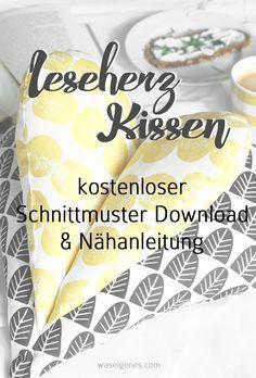 Leseherz Kissen: kostenloser Schnittmuster Download & Nähanleitung auf: www.waseigenes.com