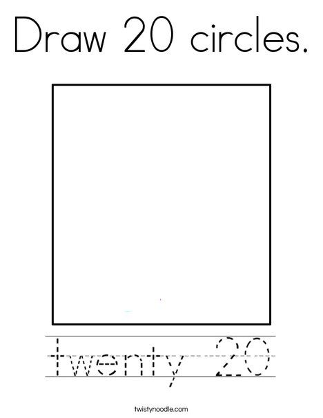Draw 20 circles Coloring Page - Twisty Noodle   Coloring ...