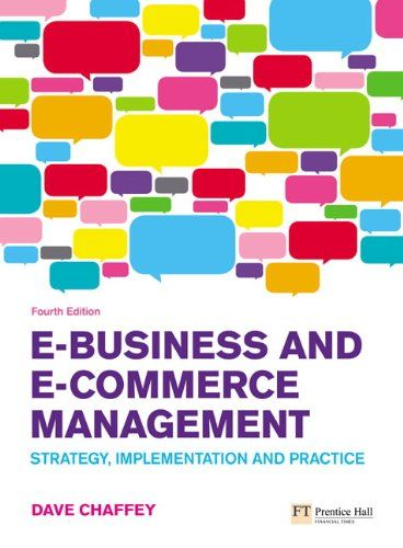 E Business And E Commerce Management Strategy Implementation And Practice Amazon Co Uk Dave Chaffey Books E Business Management Books Ecommerce