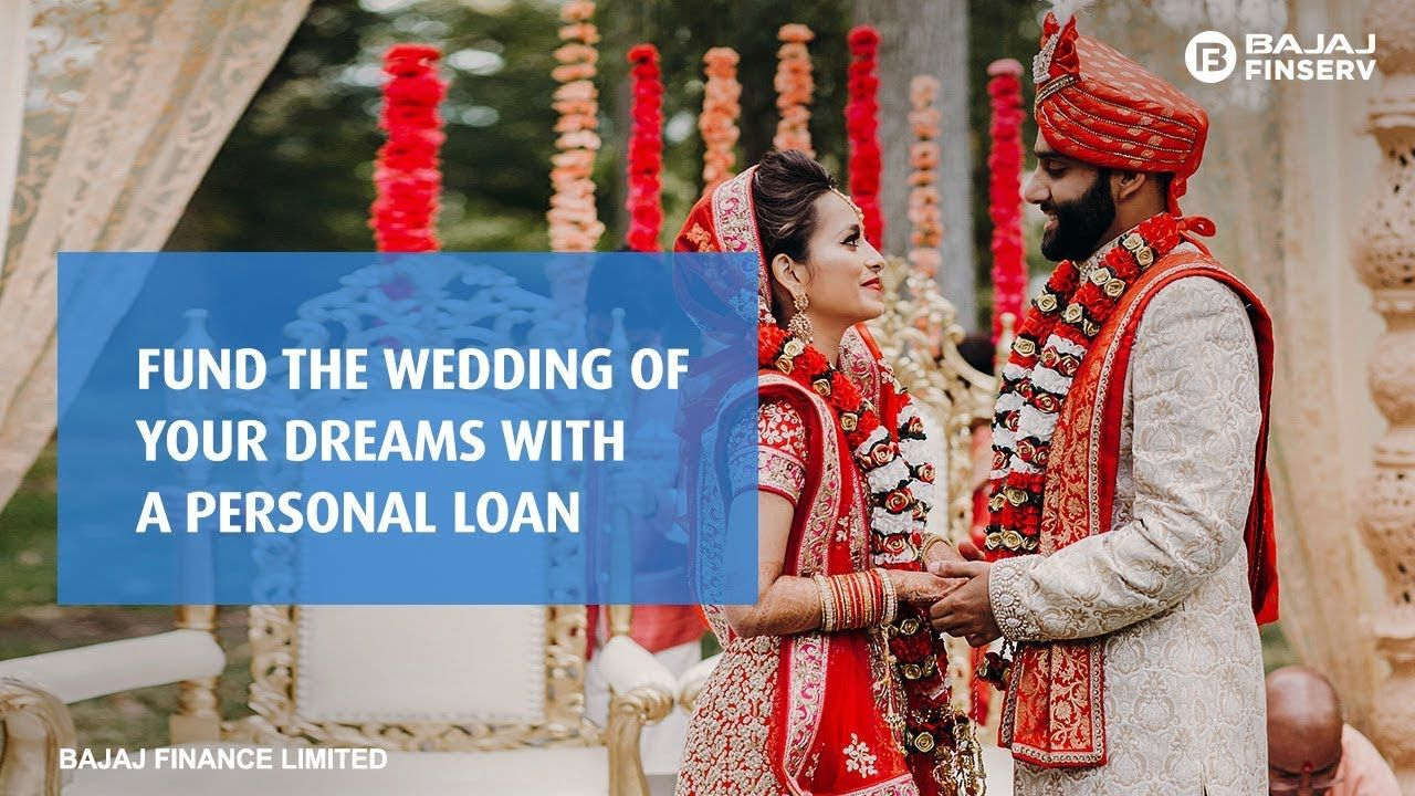 Fund The Wedding Of Your Dreams With A Personal Loan Bajaj Finserv In 2020 Personal Loans Wedding Expenses Wedding Loans