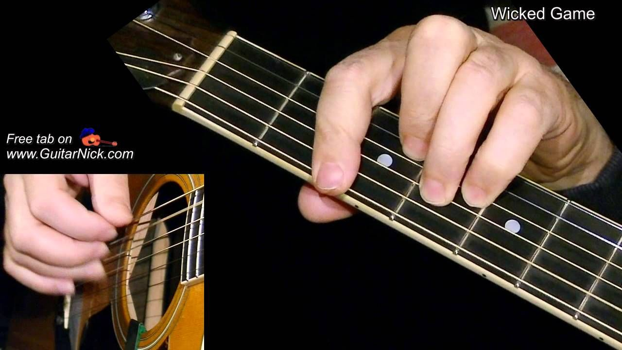 Wicked Game Fingerstyle Guitar Lesson Tab By Guitarnick Song