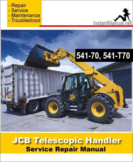 download jcb 541-70 541-t70 telescopic handler service repair manual