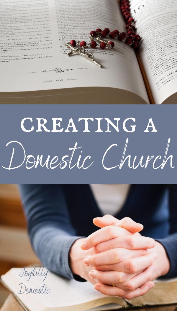 Creating A Domestic Church A Catholic Mother S Guide Catholic Mother Catholic Motherhood Traditional Catholic