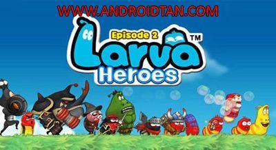 Larva Heroes Mod Apk Battle 2 v1 9 7 Unlimited Gold/Candy Terbaru in