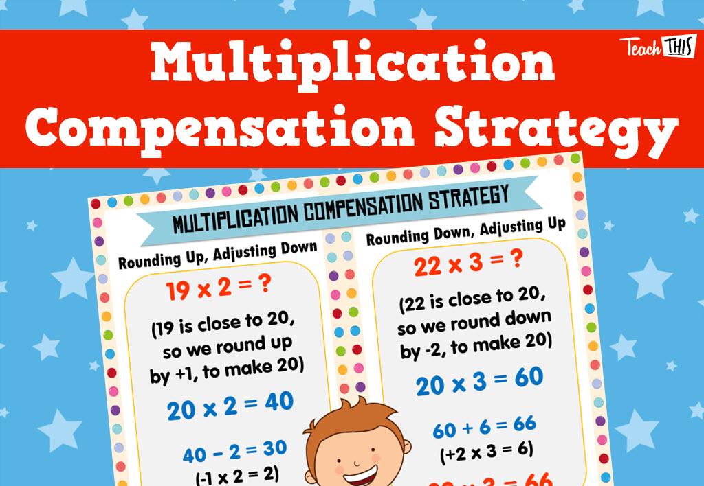 multiplication compensation strategy poster 4th grade ideas multiplication classroom. Black Bedroom Furniture Sets. Home Design Ideas