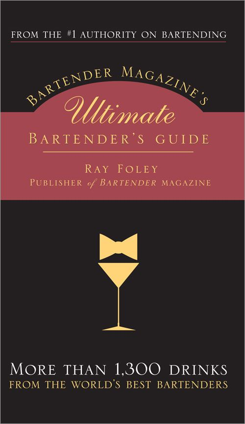 From Bartender Magazine The Number One Publication For The