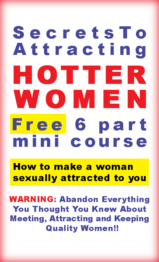 How To Make A Woman Sexually Attracted To You Warning -9396