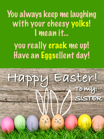That S A Good Yolk Funny Happy Easter Card For Sister Birthday Greeting Cards By Davia Happy Easter Card Birthday Greetings For Sister Happy Easter Day
