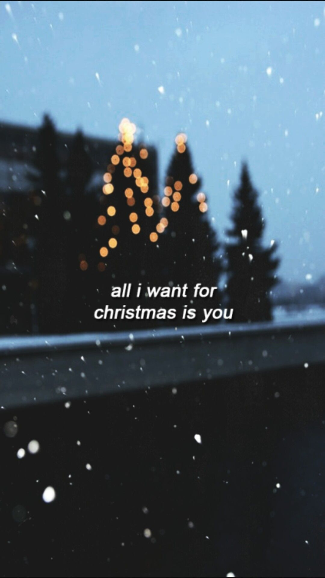I Don T Want A Lot For Christmas All I Want For Christmas Is You I Wanna See Y Wallpaper Iphone Christmas Cute Christmas Wallpaper Christmas Phone Wallpaper