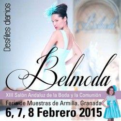 XIII Edición de Belmoda ^_^ http://www.pintalabios.info/es/eventos-moda/view/es/1946 #ESP #Evento #Bodas