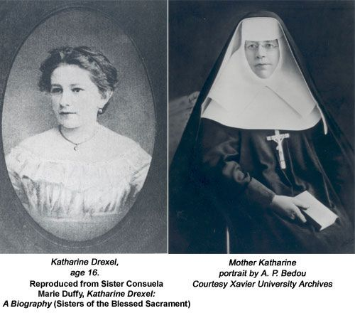 """life and canonization of mother katharine drexel """"with the new opportunity to honor st katharine at the cathedral, even more people will be exposed to her extraordinary life and example"""" mother katharine was born catherine mary drexel nov 26, 1858, the second child of wealthy investment banker francis anthony drexel and elizabeth langstroth drexel."""