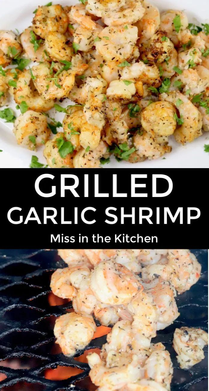 Grilled Garlic Shrimp {Quick & Easy Recipe} - Miss in the Kitchen
