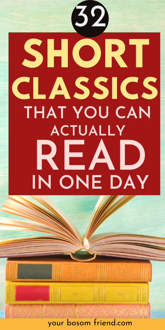 Looking for great classics to read but can't read long books? Try reading these awesome list of short classic novels under 250 pages. These short books can help you read more . Add these great classics to your reading list and start day with great works of literature. Best quick reads  Best quick reads for women  best classics to read #BookList#ReadingList#BookRecommendations#MustRead