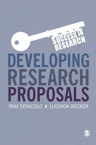 Developing Research Proposals \/ Pam Denicolo, Lucinda Becker - research proposals