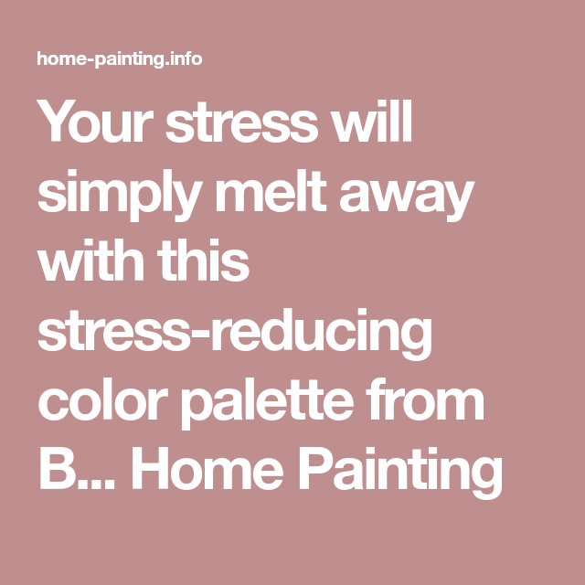 Stress Reducing Color