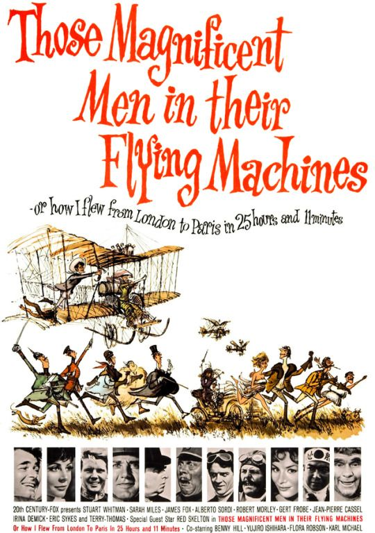 Those Magnificent Men in their Flying Machines - Or, how I flew from London to Paris in 25 hours and 11 minutes Irina Demick, Eric Sykes, Stuart Whitman, Ephemera, Jazz, Childhood, Hollywood, Memories, London
