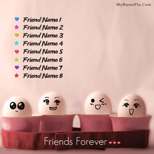 Write your name on Funny Friends Forever picture in beautiful ...