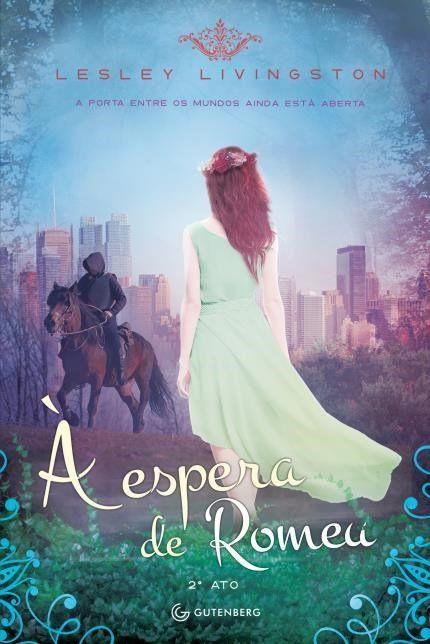 A Espera De Romeu Livros De Romance Sugestoes De Livros Livros