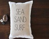 Beach Pillows - Sea Sand Surf  saltyandsandy.etsy.com