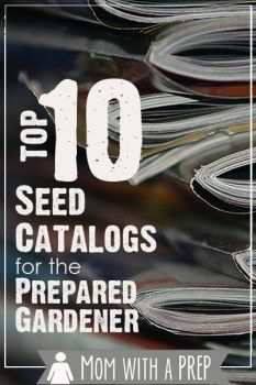 Mom with a PREP | Top 10 Seed Catalogs for the PREPared Gardener (non-GMO, Heirloom & Organic)