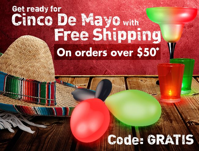 Happy Hour just got a whole lot happier. FREE SHIPPING this weekend, folks, grab this coupon code and stock up for your Cinco de Mayo party. FIESTA! TGIF.