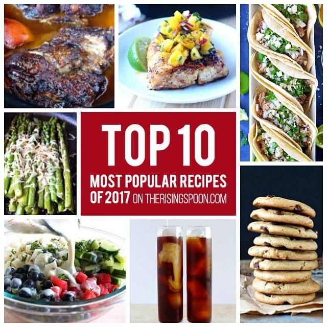 Top 10 Most Popular Recipes On The Rising Spoon in 2017 is part of Best recipes Top 10 - I've rounded up the most popular posts published on The Rising Spoon in 2017! These recipes had the highest number of visitors and shares on social media in the past year, so if you haven't tried them yet   there's no better time than now