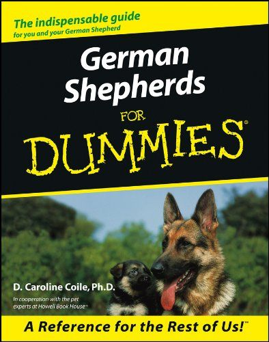 German Shepherds For Dummies D Caroline Coile German Shepherd
