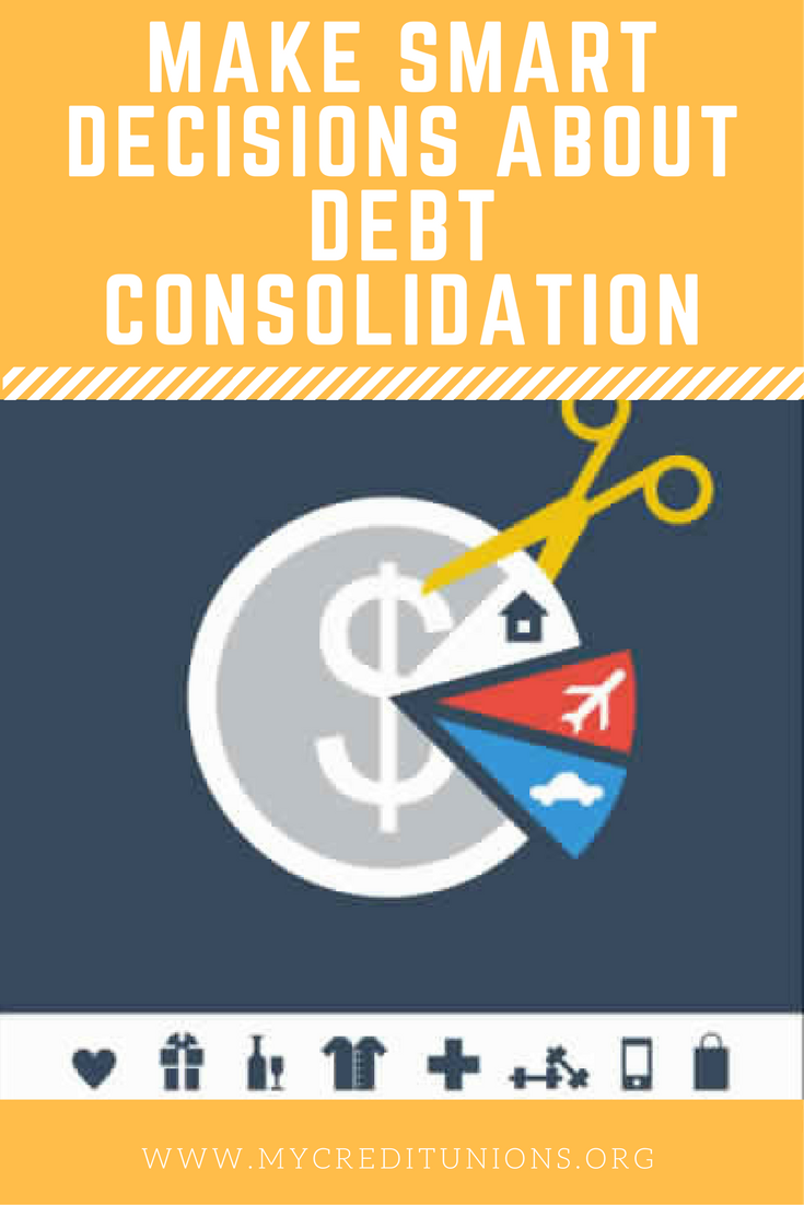 Make Smart Decisions About Debt Consolidation Debt