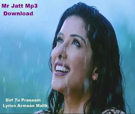 Sirf Tu Pranaam Armaan Malik Lyrics Mp3 Download With Images Lyrics Mister Mp3