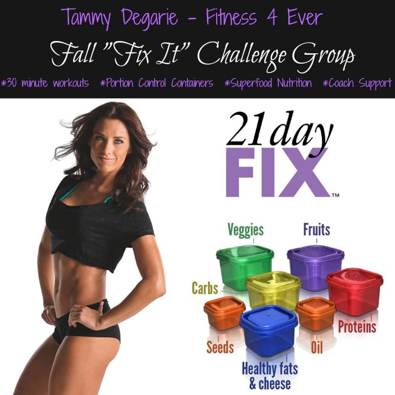 "Busy mom? New to working out?  Announcing my Fall ""Fix It"" Challenge Group with 21 Day Fix! 10 spots available for women looking to lose weight and feel amazing - and the best part - it only takes 30 minutes per day, and you don't have to cut out your favourites, like chocolate and even wine!  email me at tammy_degarie@yahoo.ca to find out how you can join this exclusive online fitness group before the spots fill up!"