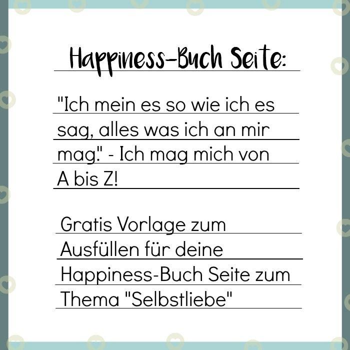 Gratis Vorlage für Happiness Buch oder auch Glückstagebuch zum Thema ...