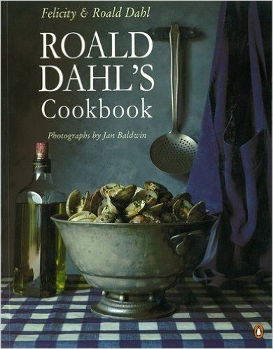 Roald dahls cookbook penguin cookery library foods recipes and roald dahls cookbook penguin cookery library its probably full of gross english food but would be nice to have anyways forumfinder Image collections