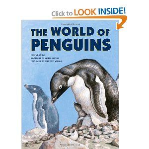 The World of Penguins by Evelyne Daigle. $12.95. Author: Evelyne Daigle. Reading level: Ages 9 and up. Publisher: Tundra Books (November 25, 2008)