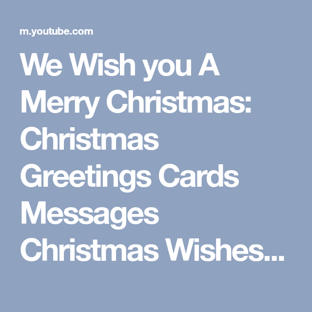We wish you a merry christmas christmas greetings cards messages we wish you a merry christmas christmas greetings cards messages christmas wishes for family 2017 m4hsunfo